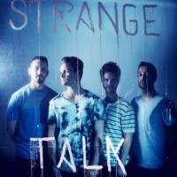 Strange Talk to Release Debut Album CAST AWAY, 4/29