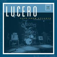 Lucero Release New Album Live From Atlanta Today via Liberty