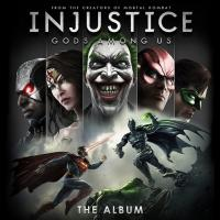 WaterTower Music's 'Injustice: Gods Among Us - The Album' Out Now