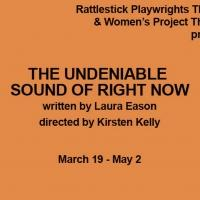 Rattlestick & Women's Project's THE UNDENIABLE SOUND OF RIGHT NOW Begins Next Month