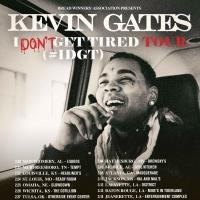 Kevin Gates Announces I Don't Get Tired (#IDGT) Tour in Support of New Mixtape 'LUCA BRASI 2'