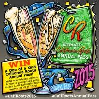 2015 California Roots Festival Announces Annual Pass Contest