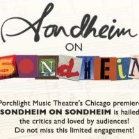 Porchlight Music Theatre's HIT 'Sondheim on Sondheim' must close March 15