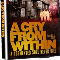 A CRY FROM WITHIN Heads to DVD & VOD, 3/17