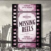 Film Panel to Celebrate Farran Smith Nehme's MISSING REELS 1/7 at the Strand