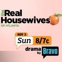REAL HOUSEWIVES OF ATLANTA Among Bravo's New & Returning Fall Series