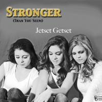 Jetset Getset Releases Anti-Bullying Song 'Stronger' to Radio Stations