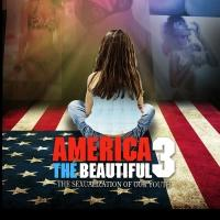 'America the Beautiful 3: The Sexualization of Our Youth'