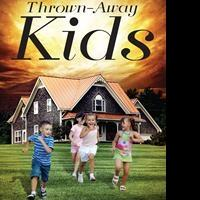 Collette Hairston Releases Debut Book, THROWN-AWAY KIDS