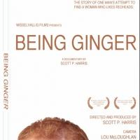 Scott P. Harris' BEING GINGER Comes to DVD & VOD Today