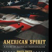 Roger Smith Releases AMERICAN SPIRIT