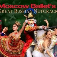 Moscow Ballet Presents GREAT RUSSIAN NUTCRACKER at Brooklyn's Kings Theatre, 12/5
