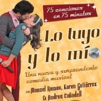 Comienza la gira del musical 'Lo Tuyo y lo M�o'