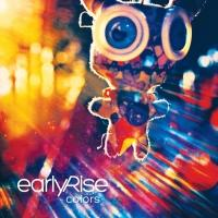 EarlyRise Releases New Album 'Colors' Today