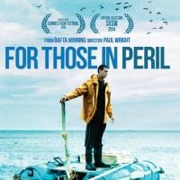 FOR THOSE IN PERIL Comes to VOD, MOD Today