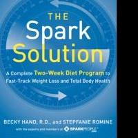 THE SPARK SOLUTION Is a Complete Two-Week Diet Program