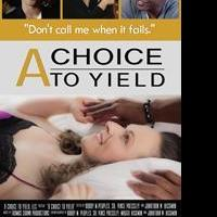 A CHOICE TO YIELD is Released