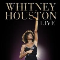 WHITNEY HOUSTON LIVE: Her Greatest Performances Out Today