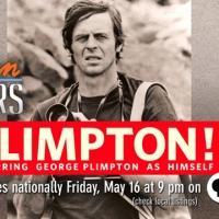 THIRTEEN's American Masters Series Premieres PLIMPTON! Tonight