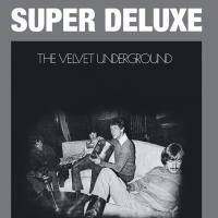 The Velvet Underground 45th Anniversary Super Deluxe Edition to Be Released 11/24