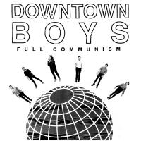Downtown Boys Unleash 'Monstro' w. SPIN, Tour w/ Screaming Females