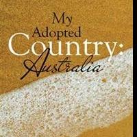 MY ADOPTED COUNTRY: AUSTRALIA is Released