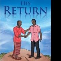 HIS RETURN is Released
