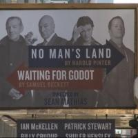 Up on the Marquee: NO MAN'S LAND & WAITING FOR GODOT