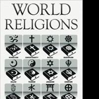 WORLD RELIGIONS are Revealed in New Book