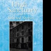 First Hispanic Police Commander Releases HIGH SANCTUARY AND SELECTED STORIES