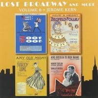 BWW CD Reviews: Original Cast Records' LOST BROADWAY, VOLUME 6: JEROME KERN is a Treasure Trove of Tunes