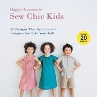 Ruriko Yamada Releases New Book Happy Homemade: Sew Chic Kids
