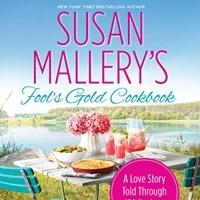 Susan Mallery's Fool's Gold Cookbook Semi-Finalist for Year's Best, Plus Recipe