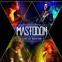 Mastodon Releases LIVE AT BRIXTON Today