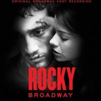 ROCKY Original Cast Album Released Today, 5/27