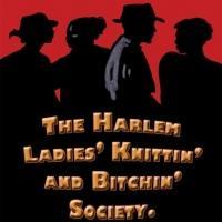Staged Reading of THE HARLEM LADIES' KNITTIN' & BITCHIN' SOCIETY Benefits EAG Tonight