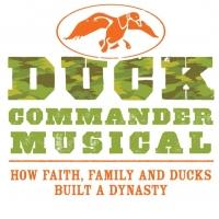 Reality TV Hits the Stage in DUCK COMMANDER MUSICAL, Beginning Tonight in Las Vegas