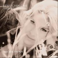 Amanda Thorpe Releases Album BEWITCHING ME: THE LYRICS OF YIP HARBURG