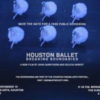 HOUSTON BALLET: BREAKING BOUNDARIES to Premiere at Houston Cinema Arts Festival, 11/10