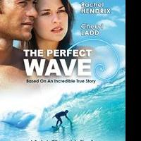 THE PERFECT WAVE Now Available on Blu-ray, DVD, Digital Download & On Demand