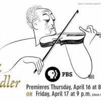 AMERICAN MASTERS to Premiere Jascha Heifetz: GOD'S FIDDLER on PBS, 4/16