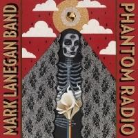 "Mark Lanegan Band to Release ""Phantom Radio"" on 10/21"