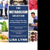 THE METABOLISM SOLUTION Reveals Faulty Advice on Weight Loss