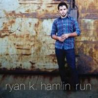 Singer-Songwriter Ryan K. Hamlin's Debut EP Now Available