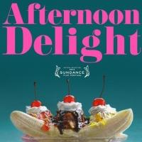 The Film Arcade and Cinedigm Acquire Sundance Award Winner AFTERNOON DELIGHT