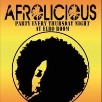 Afrolicious to Return to the Elbo Room, Beginning 2/5