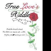 Dorrie Rechner Releases TRUE LOVE'S RIDDLE