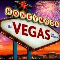 HONEYMOON IN VEGAS End Runs Today at Paper Mill; Is Broadway Next?