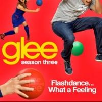 AUDIO: GLEE Cast Sings 'What A Feeling' from FLASHDANCE