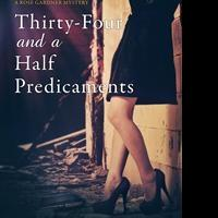New York Times and USA Today Best Selling Author, Denise Grover Swank Releases THIRTY-FOUR AND A HALF PREDICAMENTS